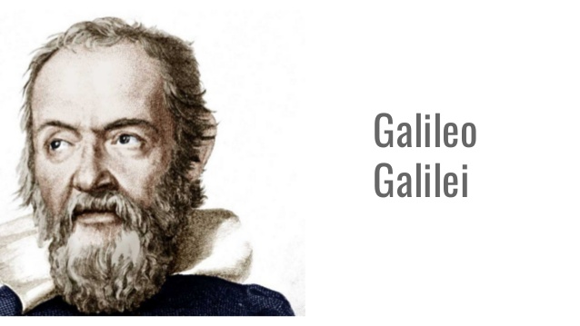 Galileo Galilei Kimdir? Teorileri ve Buluşları